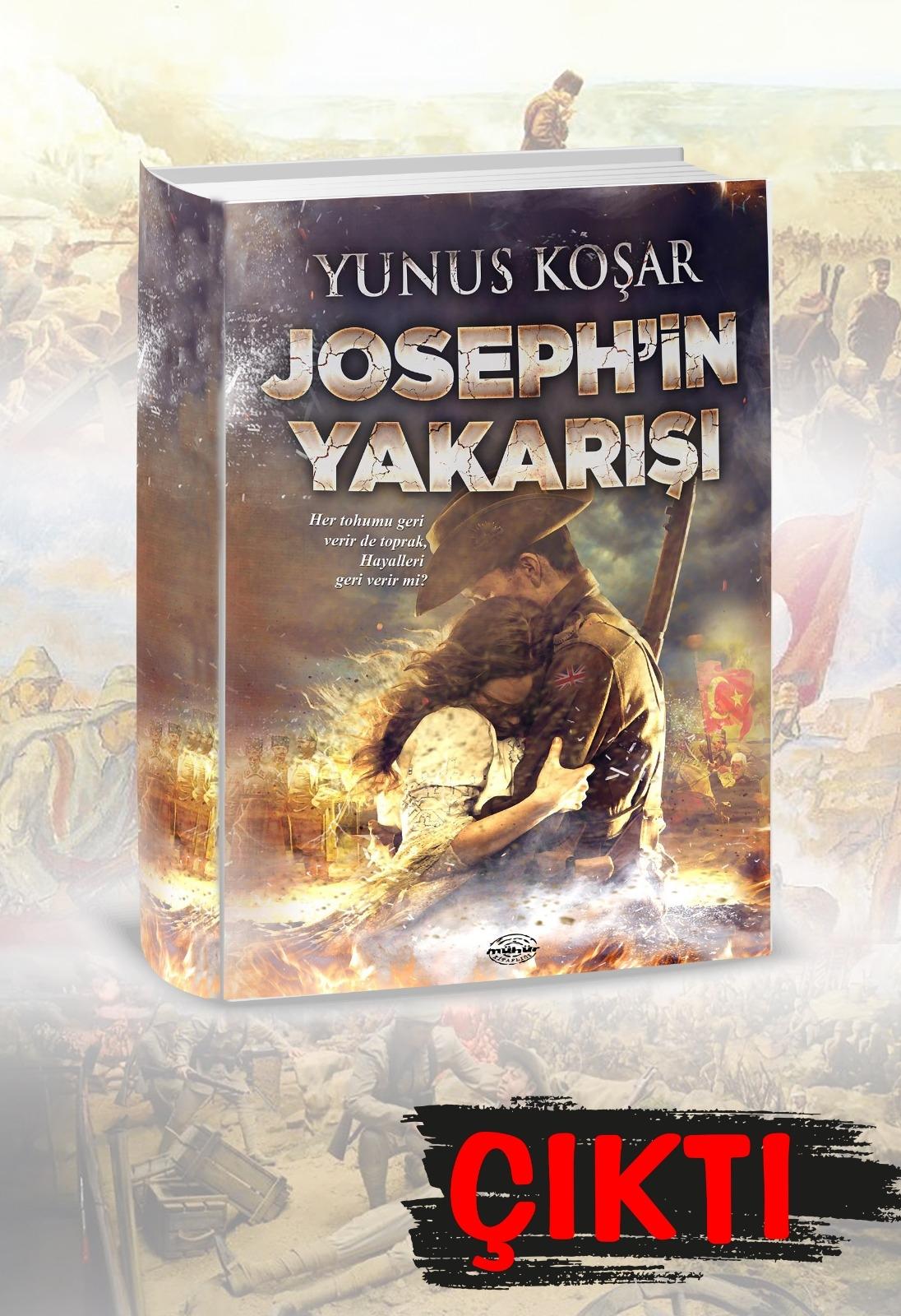 Yunus Koşar'ın yeni kitabı JOSEPH'İN YAKARIŞI yayınlandı.