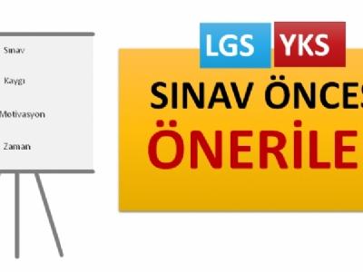 LGS ve YKS Öncesi Velilerimize Öneriler!