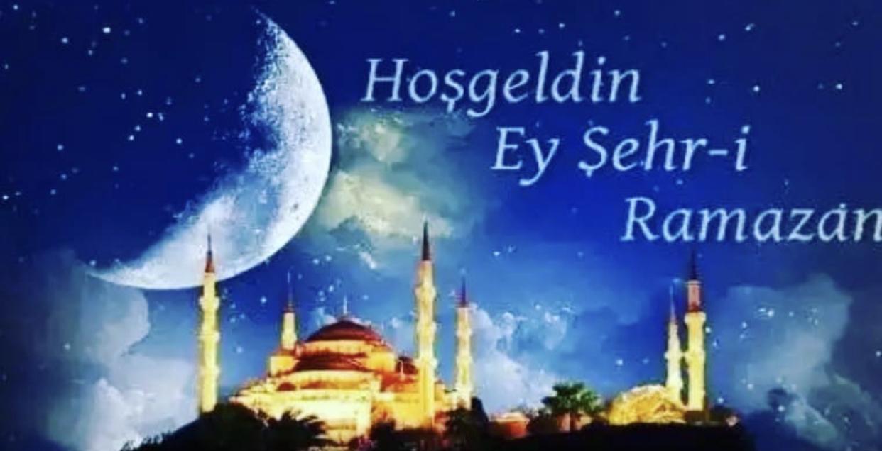 Hoşgeldin Ey Şehr-i Ramazan