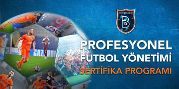 PROFESYONEL FUTBOL YÖNETİMİ SERTİFİKA PROGRAMI'NIN İKİNCİSİ İÇİN BAŞVURULAR AÇILIYOR!